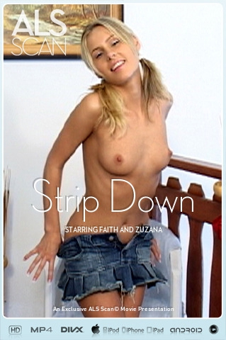 Faith & Zuzana - `Strip Down` - for ALS SCAN