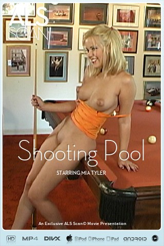 Mia Tyler - `Shooting Pool` - for ALS SCAN