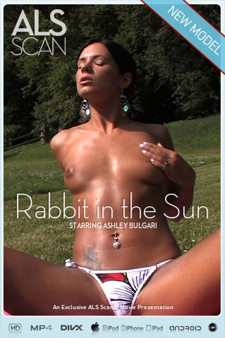 Ashley Bulgari - `Rabbit in the Sun` - for ALS SCAN