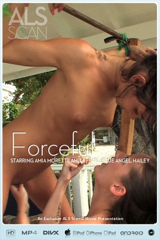 Amia Moretti & Anita Pearl & Blue Angel & Hailey Young & Jana Foxy & Jayme Langford & Tanner Mayes - `Forceful` - for ALS SCAN