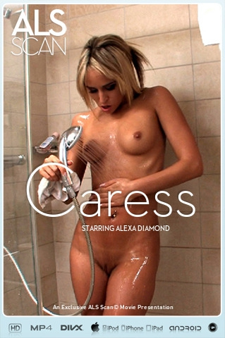 Alexa Diamond - `Caress` - for ALS SCAN