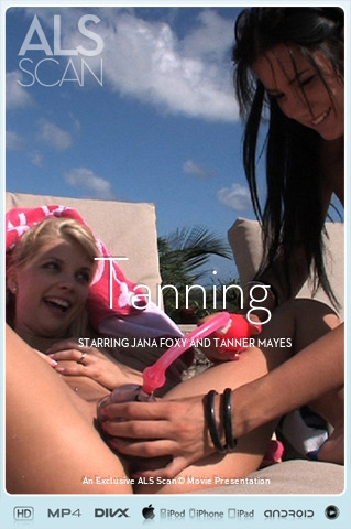 Jana Foxy & Tanner Mayes - `Tanning` - for ALS SCAN