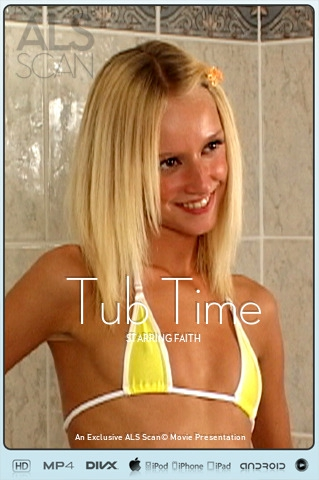 Faith - `Tub Time` - for ALS SCAN
