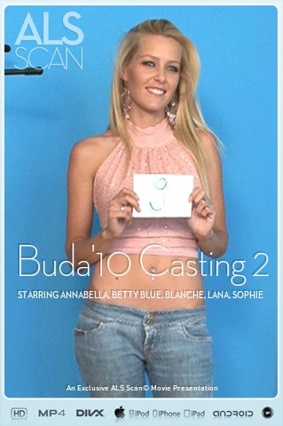 Annabella & Betty Blue & Blanche & Lana & Sophie Moone & Zara - `Buda'10 Casting 2` - for ALS SCAN