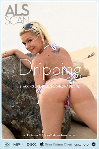 Bibi Noel & Shalina Devine - `Dripping` - for ALS SCAN
