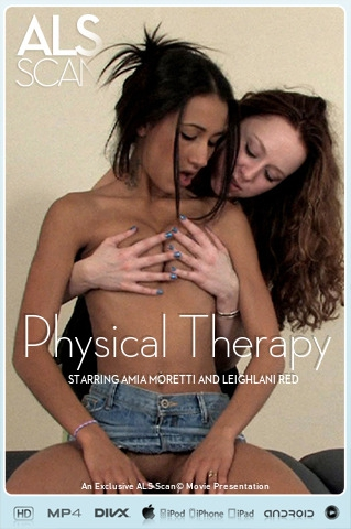 Amia Moretti & Leighlani Red - `Physical Therapy` - for ALS SCAN