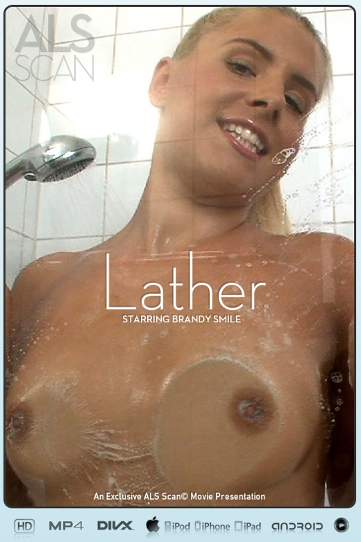Brandy Smile - `Lather` - for ALS SCAN