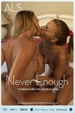 Avril Sun & Blue Angel - `Never Enough` - for ALS SCAN