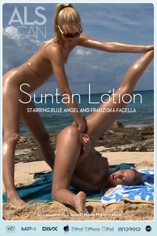 Blue Angel & Franziska Facella - `Suntan Lotion` - for ALS SCAN