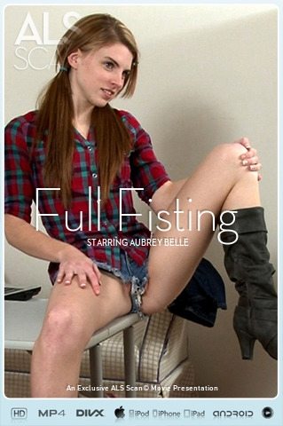 Aubrey Belle - `Full Fisting` - for ALS SCAN