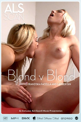 Franziska Facella & Layden Sin - `Blond v Blond` - for ALS SCAN