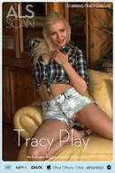 Tracy Lindsay - Tracy Play