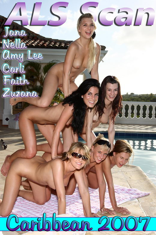 Jana & Nella & Amy Lee & Carli & Faith & ZuzanaZuzana & Nella - `Caribbean '07 - Behind the Scenes` - for ALSSCAN