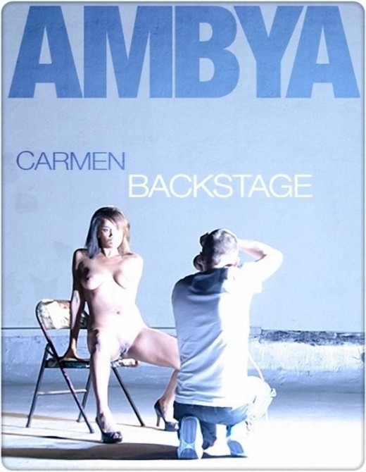 Carmen - `Backstage` - for AMBYA