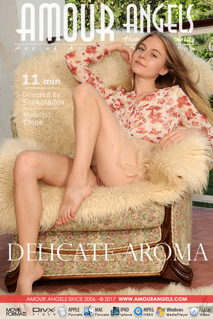 Chloe in Delicate Aroma video from AMOUR ANGELS by Shokoladov