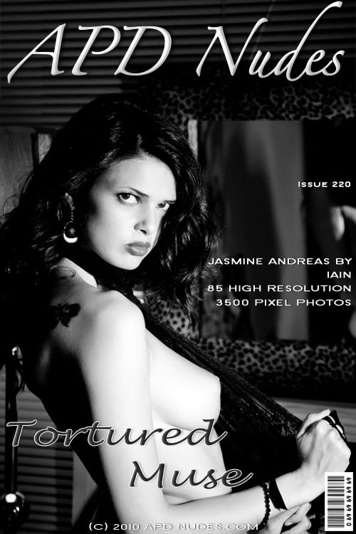 Jasmine Andreas - `#220 - Tortured Muse` - by Iain for APD NUDES