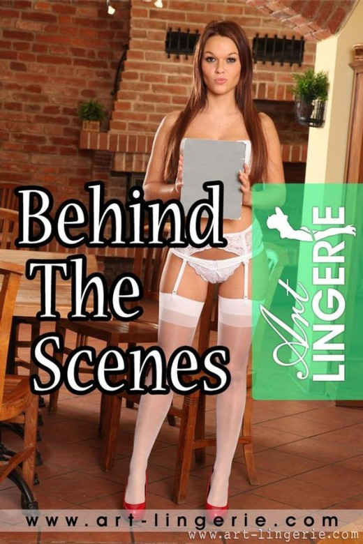 `Behind The Scenes` - for ART-LINGERIE