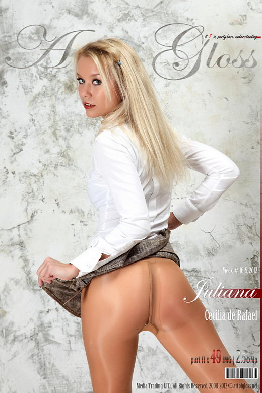 Juliana - `Cecilia de Rafael [part II]` - for ARTOFGLOSS