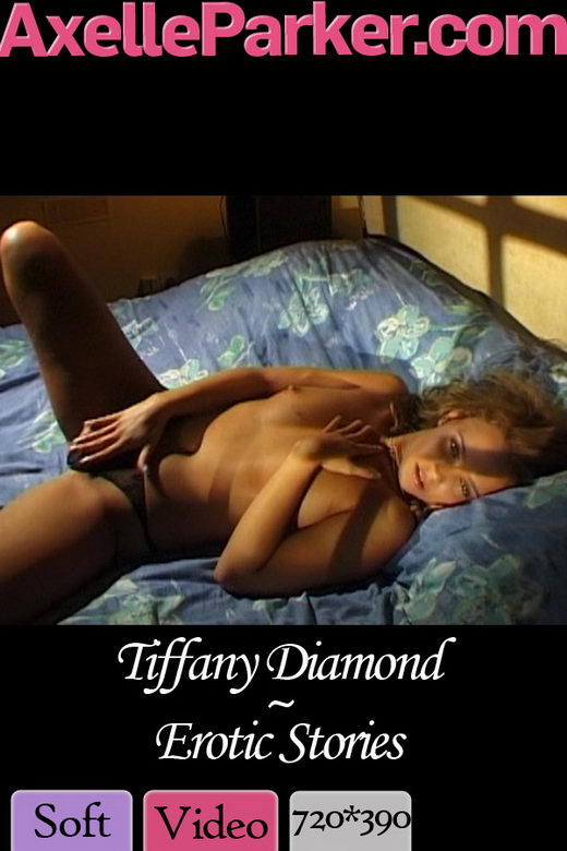 Tiffany Diamond - `Erotic Stories` - for AXELLE PARKER