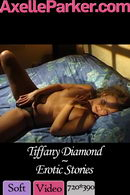 Tiffany Diamond - Erotic Stories