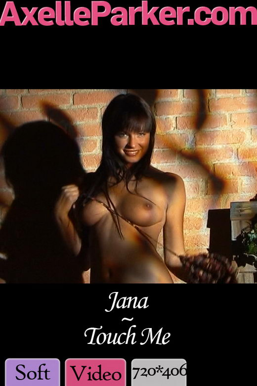 Jana - `Touch Me` - for AXELLE PARKER