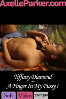 Tiffany Diamond - A Finger In My Pussy
