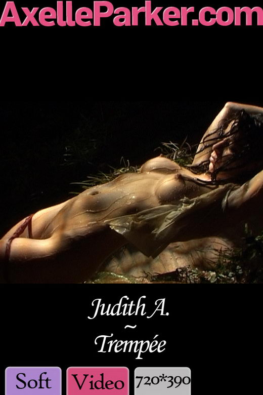Judith A - `Trempee` - for AXELLE PARKER
