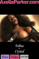 Felina in Crystal video from AXELLE PARKER