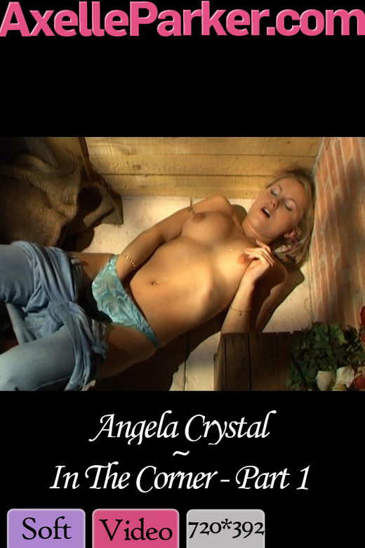 Angela Crystal - `In The Corner Part 1` - for AXELLE PARKER