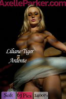 Liliane Tiger - Ardente