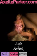 Aude in So Pink gallery from AXELLE PARKER