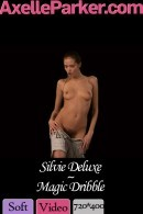 Silvie Deluxe in Magic Dribble video from AXELLE PARKER