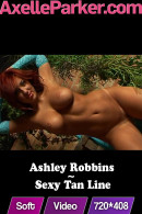 Ashley Robbins in Sexy Tan Line video from AXELLE PARKER