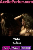 Tisha in Reflect video from AXELLE PARKER