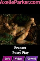 Frances in Pussy Play video from AXELLE PARKER