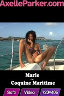 Marie in Coquine Maritime video from AXELLE PARKER