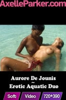 Aurore de Jounis in Erotic Aquatic Duo video from AXELLE PARKER
