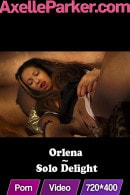 Orlena in Solo Delight video from AXELLE PARKER