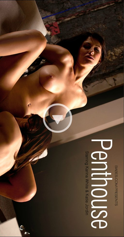 Karina White & Katie Jordin - `Penthouse` - for BABES
