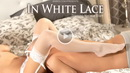 Natalia Starr - In White Lace