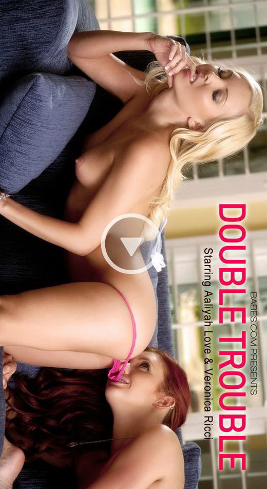 Veronica Ricci & Aaliyah Love - `Double Trouble` - for BABES