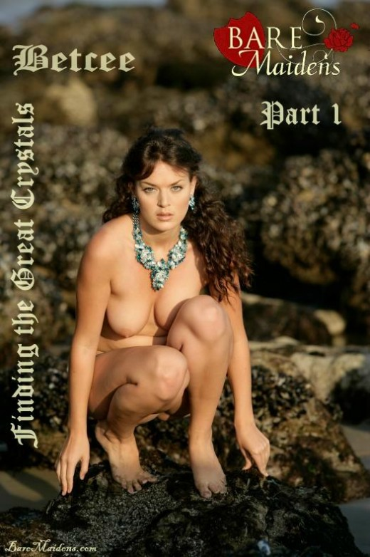 Betcee - `Finding The Great Crystals Part 1` - for BARE MAIDENS