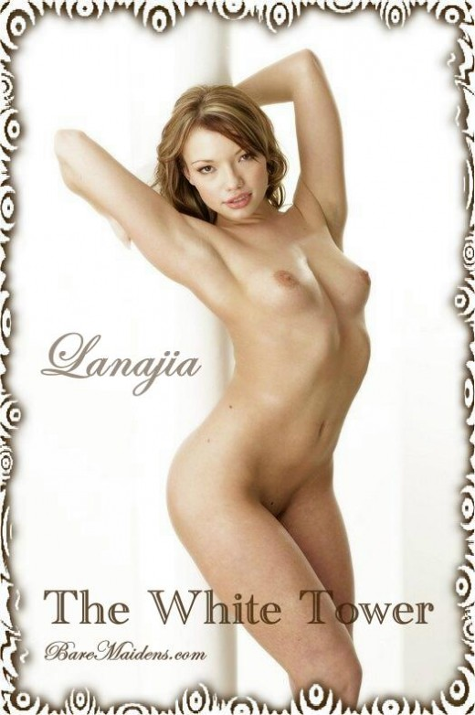 Lanajia - `The White Tower` - for BARE MAIDENS