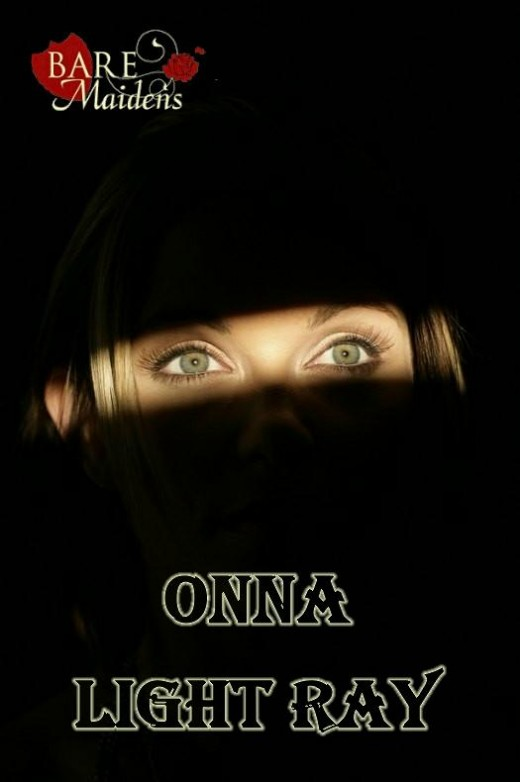 Onna - `Light Ray` - for BARE MAIDENS