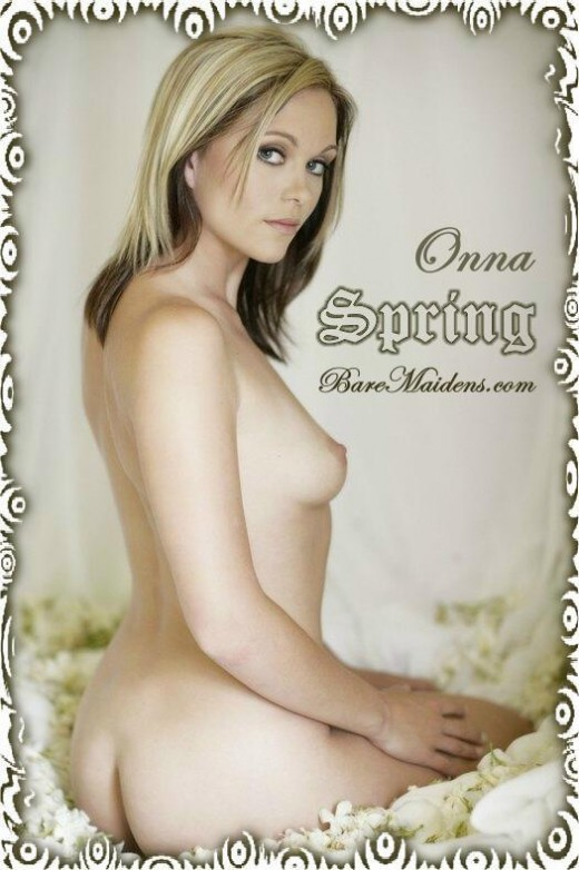 Onna - `Spring` - for BARE MAIDENS
