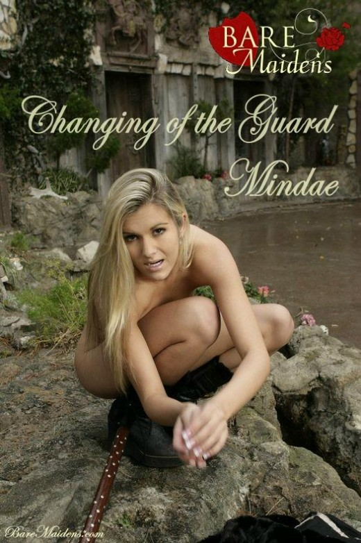 Mindae - `Changing The Guard` - for BARE MAIDENS