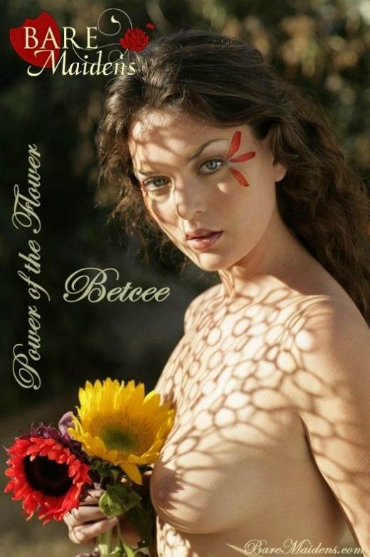 Betcee - `Power Of The Flower` - for BARE MAIDENS