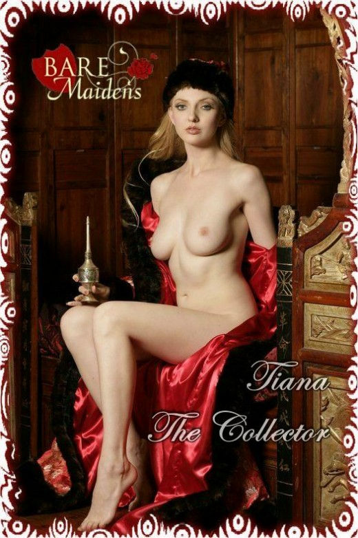Tiana - `The Collector` - for BARE MAIDENS