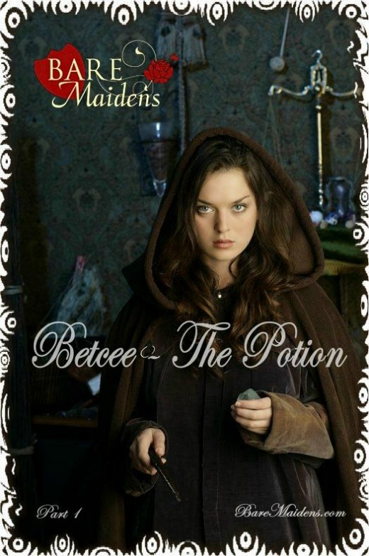 Betcee - `The Potion I` - for BARE MAIDENS