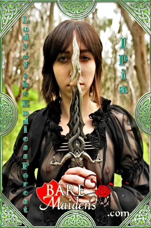 Ipia - `Lady Of The Endless Forest` - for BARE MAIDENS